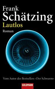 Gelesen: Lautlos von Frank Schätzing