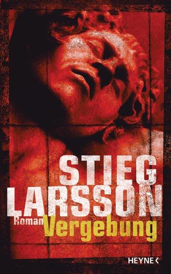 Gelesen: Vergebung von Stieg Larsson