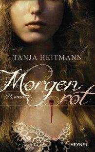 Gelesen: Morgenrot von Tanja Heitmann