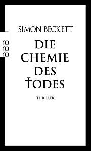 Gelesen: Die Chemie des Todes von Simon Beckett