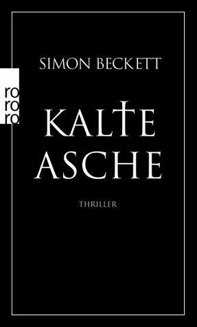Gelesen: Kalte Asche von Simon Beckett