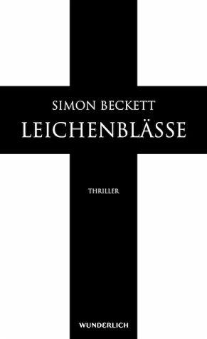 Gelesen: Leichenblässe von Simon Beckett