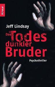 Gelesen: Des Todes dunkler Bruder von Jeff Lindsay
