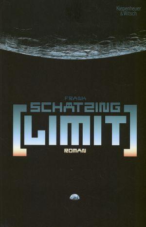 Gelesen: Limit von Frank Schätzing